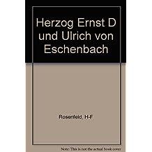 Herzog Ernst D und Ulrich von Eschenbach