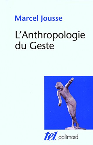 L'Anthropologie du Geste
