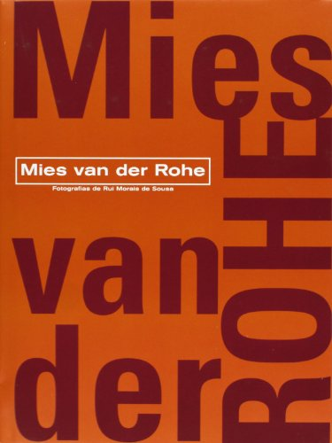 Mies van der rohe (Architectura y Diseno / Architecture and Design) por MIES VAN DER ROHE
