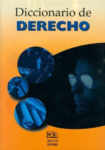 Diccionario de Derecho (Spanish Edition)