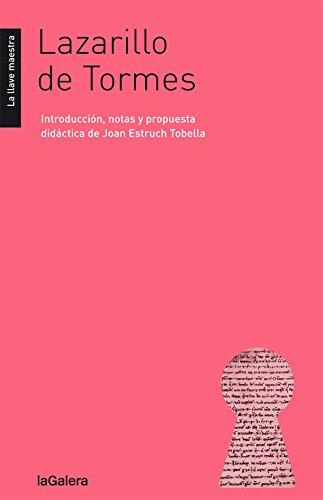 Lazarillo de tormes (la llave maestra)