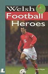 Welsh Football Heroes (It's Wales)