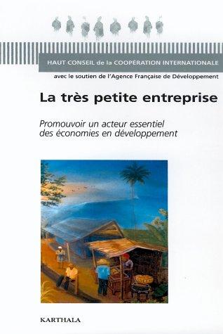 La très petite entreprise : Promouvoir un acteur essentiel des économies en développement