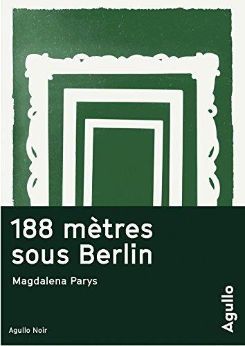 188 mtres sous Berlin
