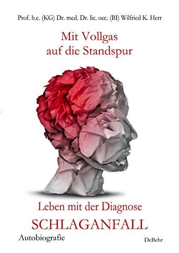mit-vollgas-auf-die-standspur-leben-mit-der-diagnose-schlaganfall-autobiografie