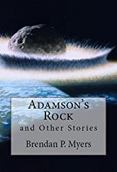 Adamson's Rock and Other Stories - A Horror Collection