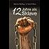 12 Jahre als Sklave - 12 Years A Slave: Die Geschichte des Solomon Northup
