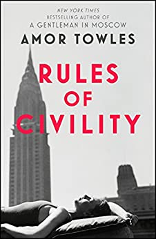 Rules of Civility (English Edition) von [Towles, Amor]