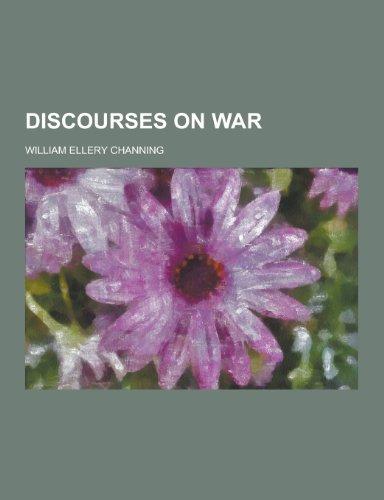 Discourses on War