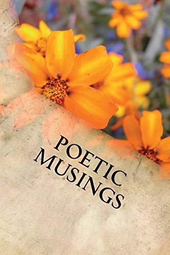 Poetic Musings por Loisann Griglak