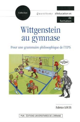 Wittgenstein au Gymnase. pour une Grammaire Philosophique de l'Eps