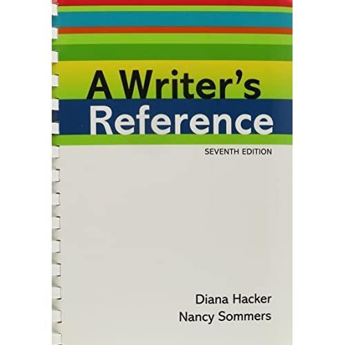 Writer's Reference 7e & Exercises Compact Format 7th edition by Hacker, Diana, Sommers, Nancy (2010) Hardcover