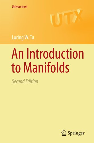 An Introduction to Manifolds (Universitext) por Loring W. Tu