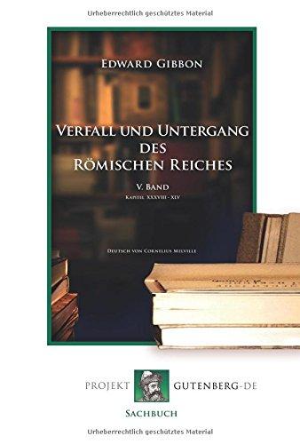 Verfall und Untergang des Römischen Reiches. 5. Band