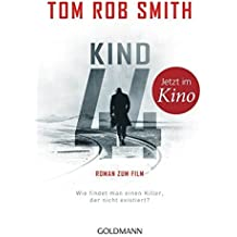 Kind 44: Leo Demidow 1 - Thriller by Tom Rob Smith (2015-05-18)