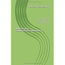 Einführung Datenbankmodellierung: Design & Konzeption von Datenbanken