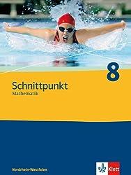 Schnittpunkt - Ausgabe für Nordrhein-Westfalen - Neubearbeitung. Mathematik für Realschulen: Schnittpunkt - Ausgabe für Nordrhein-Westfalen - Neubearbeitung.... / Schülerbuch 8. Schuljahr