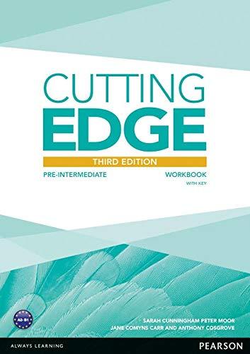 Cutting Edge 3rd Edition Pre-Intermediate Workbook with Key (Cutting Edge Pre-intermediate)