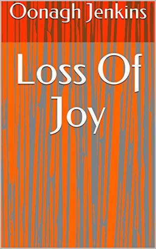 Loss Of Joy (Danish Edition)