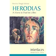 Herodias: At Home in That Fox's Den (Interfaces)