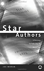 Star Authors: Literary Celebrity in America
