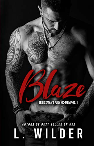 Blaze: Satan's Fury MC- Memphis (Satan's Fury-MC (Spanish Version) nº 1) (Spanish Edition)