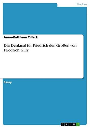 Das Denkmal für Friedrich den Großen von Friedrich Gilly
