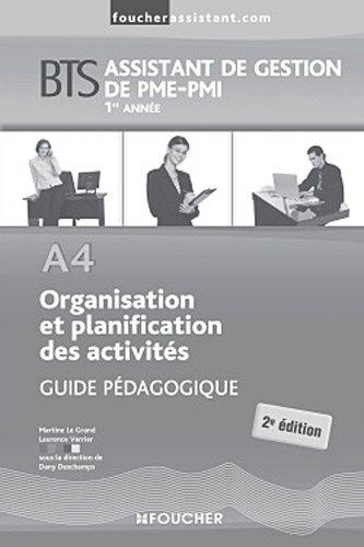A4 Organisation et planification des activités BTS Guide pédagogique