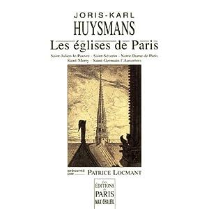 Les églises de Paris : Saint-Julien-le-Pauvre, Saint-Séverin, Notre-Dame de Paris, Saint-Merry, Saint-Germain-l'Auxerrois