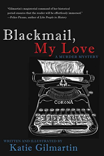 Blackmail, My Love: A Murder Mystery (English Edition)