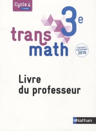 Transmath 3e : Livre du professeur par From Nathan