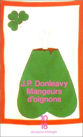 Mangeurs d'oignons par J.P. Donleavy