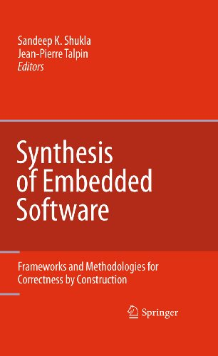 Synthesis of Embedded Software: Frameworks and Methodologies for Correctness by Construction (English Edition)