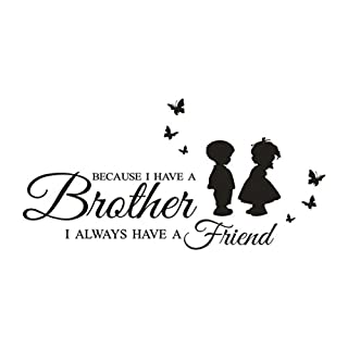 DIY Arts Wall Stickers - Saihui Decal Murals - Because I Have A Brother, I Always Have A Friend - Warm Sayings Family Cartoon Patterns Removable Crafts Vinyl Quotes Wall Decals for Home Children's Room Nursery Decor 60cm x 30cm (A)