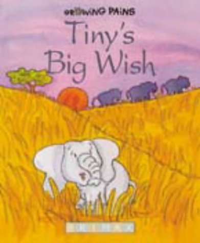 Tiny's Big Wish (Growing Pains) por Gill Davies