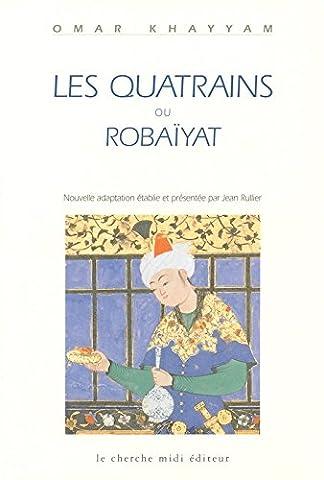 Les Quatrains ou Robaïyat