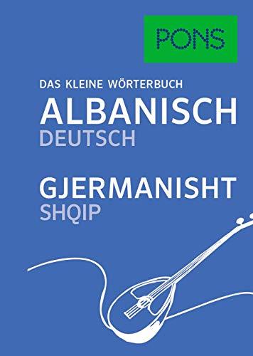 PONS Das Kleine Wörterbuch Albanisch: Albanisch-Deutsch / Deutsch-Albanisch