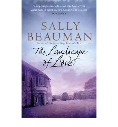 [(The Landscape of Love)] [Author: Sally Beauman] published on (February, 2006)