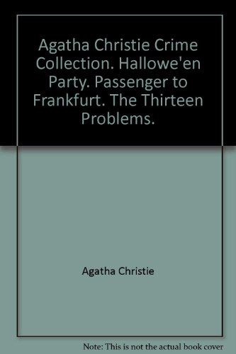 e Collection. Hallowe'en Party. Passenger to Frankfurt. The Thirteen Problems. ()