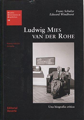 Ludwig Mies van der Rohe: Una biografía crítica