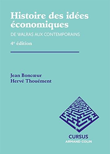 Histoire des ides conomiques : De Walras aux contemporains (eco-licence t. 2)