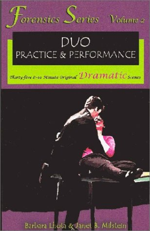 Duo Practice and Performance: Thirty-Five 8-10 Minute Original Dramatic Scenes: 2 (Forensics Series, Vol. 2)