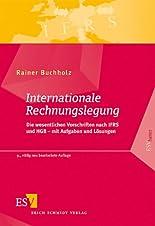 Internationale Rechnungslegung: Die wesentlichen Vorschriften nach IFRS und HGB - mit Aufgaben und Lösungen hier kaufen