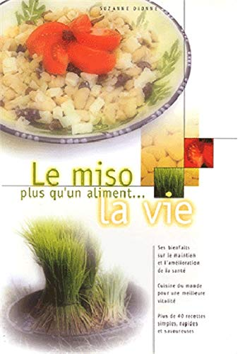 Miso. plus qu'un aliment. la vie