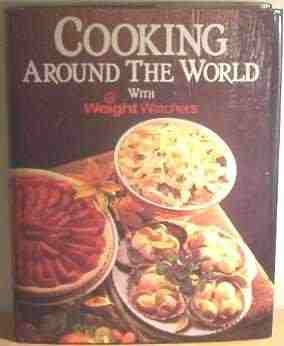 Cooking Around the World with Weight Watchers par Anon