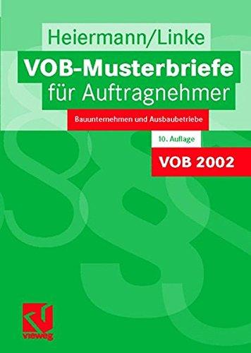 VOB-Musterbriefe für Auftragnehmer: Bauunternehmen und Ausbaubetriebe