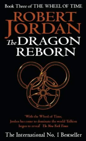 Cover of The Dragon Reborn (Wheel of Time 3)