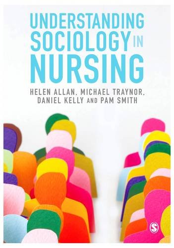 Understanding Sociology in Nursing por Helen Allan