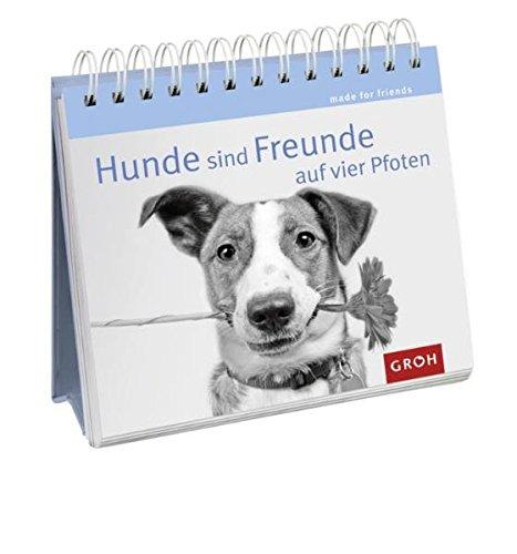 Hunde sind Freunde auf vier Pfoten (Made for friends)