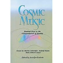 Cosmic Music: Musical Keys to the Interpretation of Reality (English Edition)